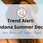 Summer Trend: Bandana Home Decor