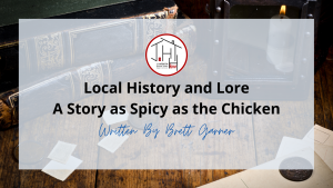 A Story as Spicy as the Chicken