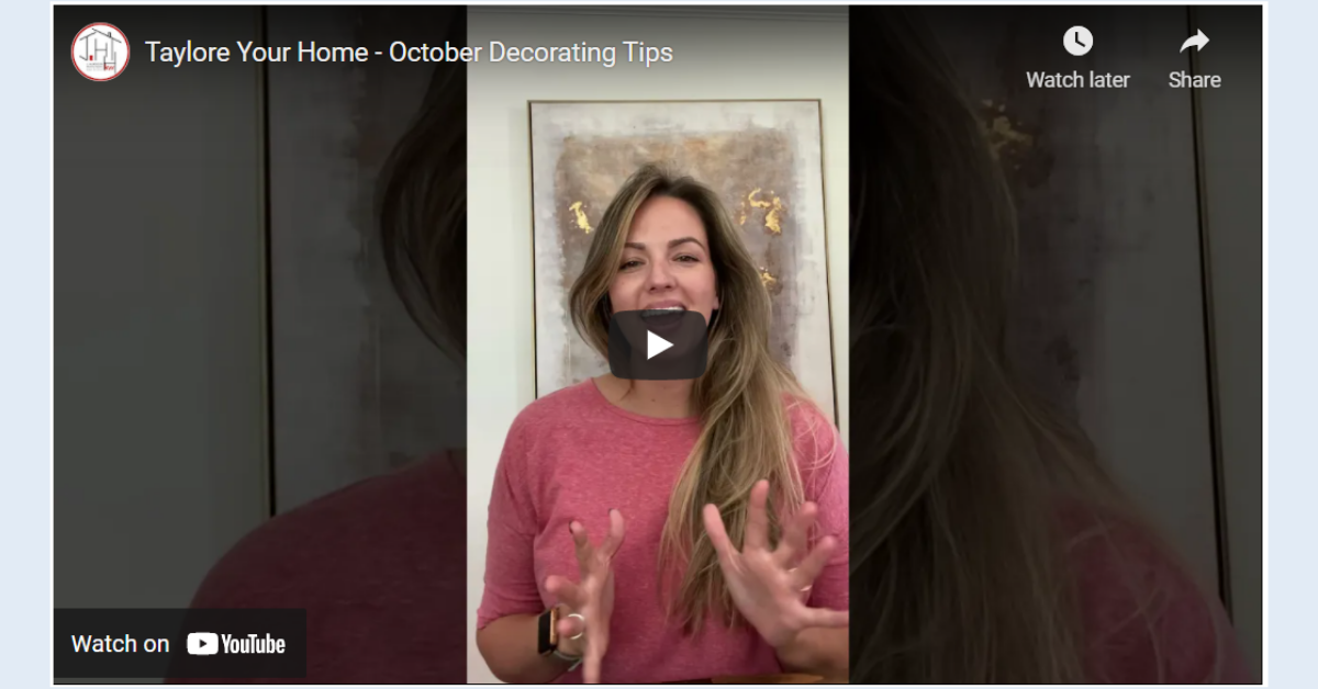 Taylore Your Home - October Decorating Tips